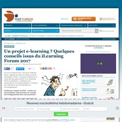 Un projet e-learning ? Quelques conseils issus du iLearning Forum 2017