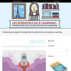 5 astuces pour créer vos modules e-learning plus rapidement - Articlate