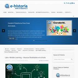 Libro -Mobile Learning – Nuevas Realidades en el Aula - E-Historia