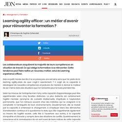 Learning agility officer : un métier d'avenir pour réinventer la formation ?