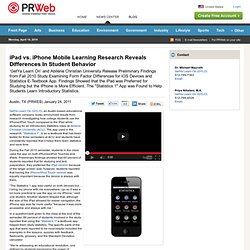iPad vs. iPhone Mobile Learning Research Reveals Differences In Student Behavior
