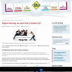 Digital learning, sur quoi faut-il résister (4) ? - Eikos Concepts