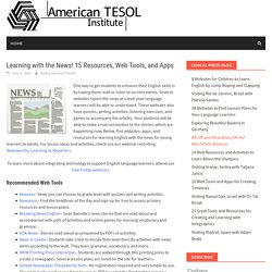 Learning with the News! 15 Resources, Web Tools, and Apps – American TESOL Institute