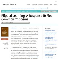 Flipped Learning: A response to 5 Criticisms -What's Flipped Learning?