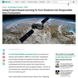 Using Project Based Learning To Turn Students into Responsible Data Consumers