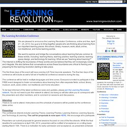 The Learning Revolution Conference