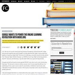 Google veut pour alimenter la révolution de l'apprentissage en ligne avec MOOC.org