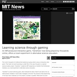Learning science through gaming