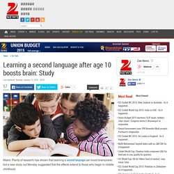 Learning a second language after age 10 boosts brain: Study