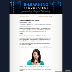 M-Learning's dirty little secrets