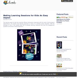 Making Learning Sessions for Kids An Easy Aspect