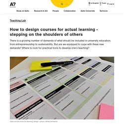 How to design courses for actual learning - stepping on the shoulders of others