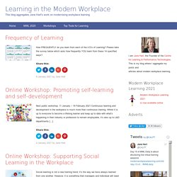Learning in the Social Workplace | By Jane Hart, C4LPT & Social Learning Centre