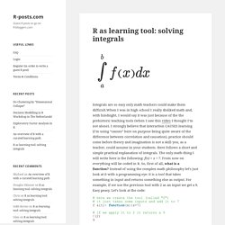 R as learning tool: solving integrals – R-posts.com