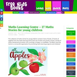 Maths Learning Centre - 27 Maths Stories for young children