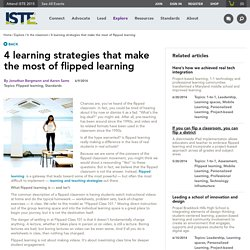 4 learning strategies that make the most of flipped learning