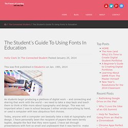 The Future of Learning The Student's Guide To Using Fonts In Education