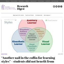 """Another nail in the coffin for learning styles"" – students did not benefit from studying according to their supposed learning style"