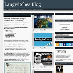 Learning About Blogs FOR your Students: Part VII – Quality