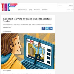 Kick-start learning by giving students a lecture 'trailer'