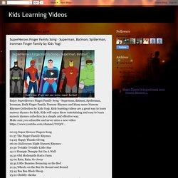 Kids Learning Videos: SuperHeroes Finger Family Song - Superman, Batman, Spiderman, Ironman Finger Family by Kids Yogi