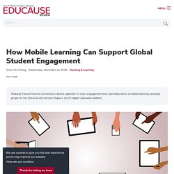 How Mobile Learning Can Support Global Student Engagement