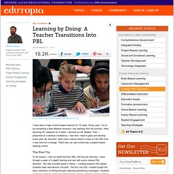 Learning by Doing: A Teacher Transitions Into PBL