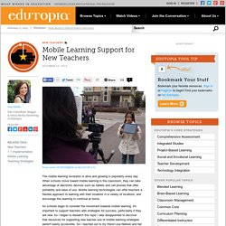 Mobile Learning Support for New Teachers