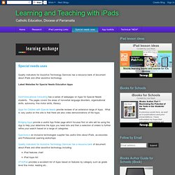 Learning and Teaching with iPads: Special needs uses