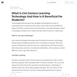 What Is 21st Century Learning Technology And How Is It Beneficial For Students?