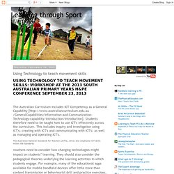 Learning through Sport: Using Technology to teach movement skills
