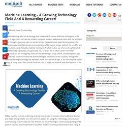 Machine Learning – A Growing Technology Field and A Rewarding Career! - MVA Blog MVA Blog %
