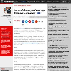 Some of the ways of new age learning technology