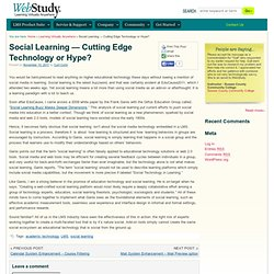 Social Learning — Cutting Edge Technology or Hype?