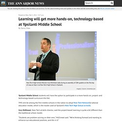 Learning will get more hands-on, technology-based at Ypsilanti Middle School