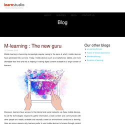 M-learning : The new guru