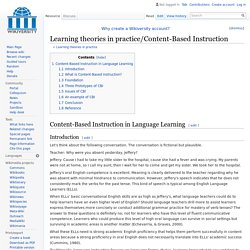 Learning theories in practice/Content-Based Instruction