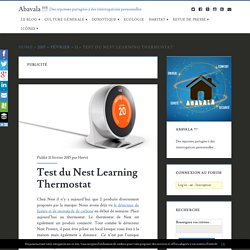 Test du Nest Learning Thermostat - Abavala !!!