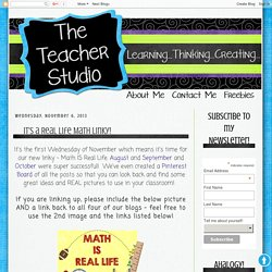 The Teacher Studio: Learning, Thinking, Creating: It's a Real Life Math Linky!