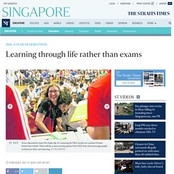 Learning through life rather than exams, Education News