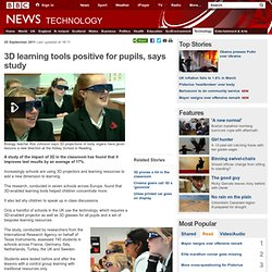 3D learning tools positive for pupils, says study