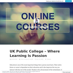 UK Public College – Where Learning Is Passion – ukpubliccollege