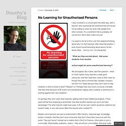 No Learning for Unauthorised Persons « Douchy's Weblog