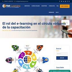 El rol del e-learning en el círculo virtuoso de la capacitación