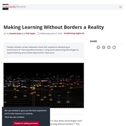 Making Learning Without Borders a Reality