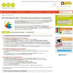 Rich Learning® par CSP Formation: la formation innovante basée sur la mixité des modes pédagogiques