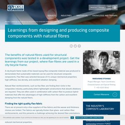 Learnings from designing and producing composite components with natural fibres