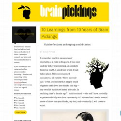 10 Learnings from 10 Years of Brain Pickings
