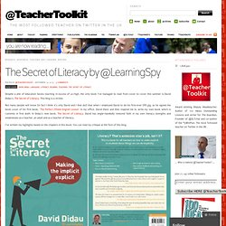 The Secret of Literacy by @LearningSpy