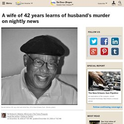A wife of 42 years learns of husband's murder on nightly news